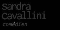 Sandra Cavallini | Comédien